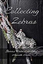 Collecting Zebras (Stories From Hartford Book 3)