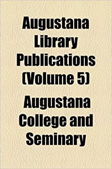 Book Augustana Library Publications (Volume 5)