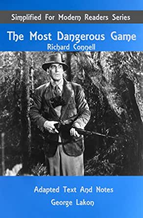literary devices used in richard connells the most dangerous game The most dangerous game by richard connell study guide name: c literary devices 13 give 3 examples of irony in the story a b c 14 plot device: what seems unusual about rainsford standing on the rail to see better.