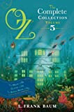 Oz, the Complete Collection, Volume 5: The Magic of Oz; Glinda of Oz; The Royal Book of Oz