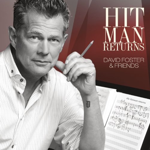 David Foster - Hit Man Returns David Foster & Friends - Zortam Music