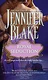 Royal Seduction, Jennifer Blake, 1402238479