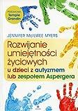 Rozwijanie umiejetnosci zyciowych u dzieci z autyzmem lub zespolem Aspergera