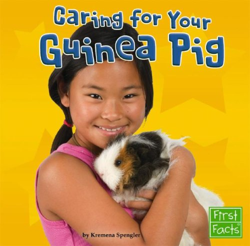 Caring for Your Guinea Pig (Positively Pets)