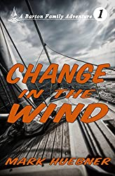 Change in the Wind (Barton Family Adventure Book 1)