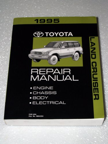 (1995 Toyota Land Cruiser Factory Repair Manual (Complete Volume))