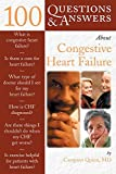 100 Questions & Answers About Congestive Heart Failure