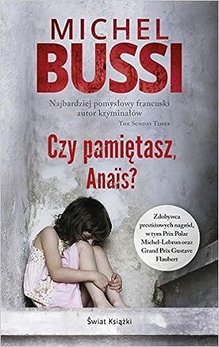 Amazon Fr Czy Pamietasz Anais Michel Bussi Livres