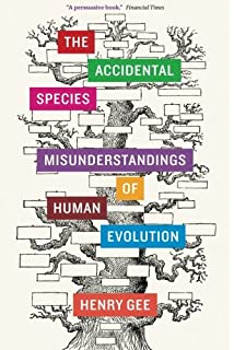 Amazon how humans evolved sixth edition 8589093333339 the accidental species misunderstandings of human evolution fandeluxe Choice Image