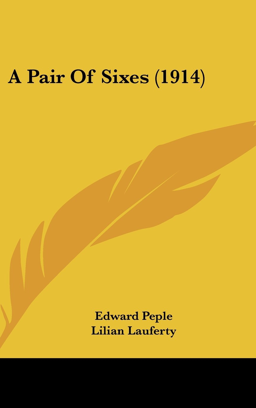 Read Online A Pair Of Sixes (1914) ebook