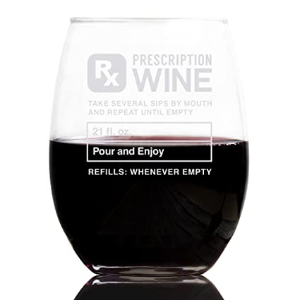 Prescription 21 Oz Stemless Wine Glass Gifts For Women