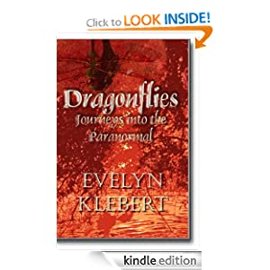 Dragonflies - Journeys into the Paranormal Evelyn Klebert