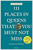 #4: 111 Places in Queens That You Must Not Miss