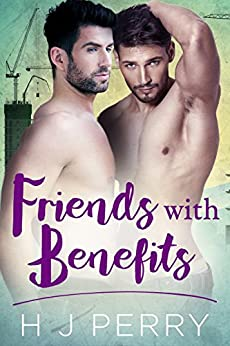 Friends With Benefits (SHS Book 5) by [Perry, H J]