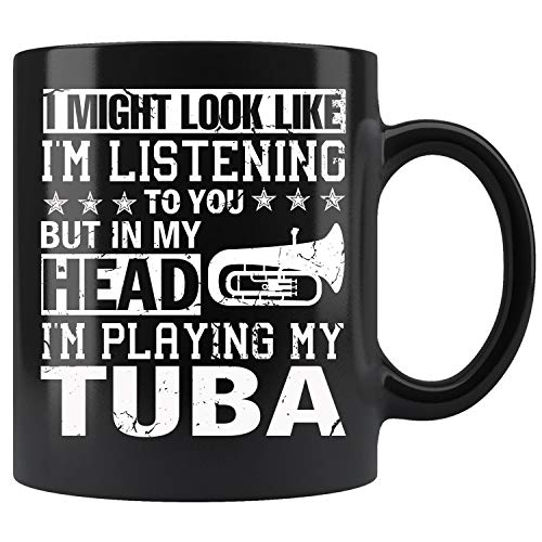 (In My Head I'm Playing My Tubas Players Gifts Mug Coffee Mug 11oz Gift Tea Cups 11oz)