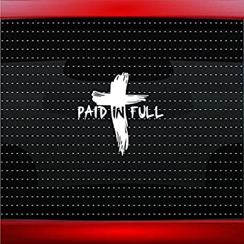 Laptop Paid In Full White Vinyl Cutout for your Car Window