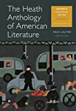 The Heath Anthology of American Literature : Volume D, Lauter, Paul and Yarborough, Richard, 1133310257