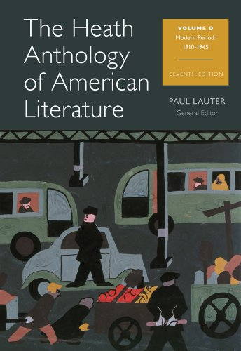 The Heath Anthology of American Literature: Volume D (Heath Anthology of American Literature Series) by Cengage Learning