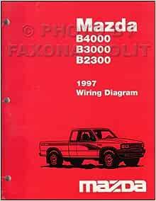 1997 Mazda B4000 B3000 B2300 Pickup Truck Wiring Diagram ...