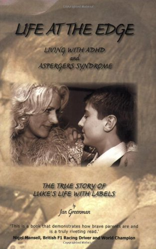 Life at the Edge: Living with ADHD and Aspergers Syndrome ebook