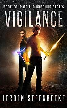 Vigilance (The Unbound Book 4) (English Edition) de [Steenbeeke, Jeroen]