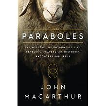 Paraboles (Parables): Les mystères du royaume de Dieu révélés à travers les histoires racontées par Jésus