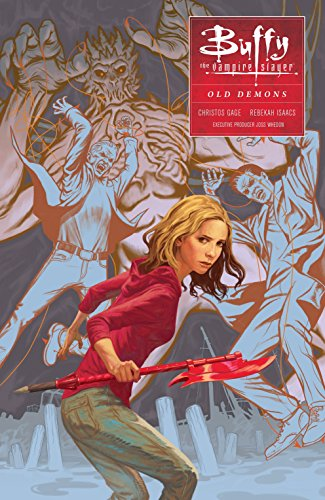 Buffy: Season Ten Volume 4: Old Demons (Buffy