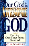 Our God Is an Awesome God, Ray McCauley, 0892746920