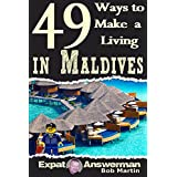 49 Ways to Make a Living in Maldives