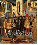 Medieval and Renaissance Art, Glyn Davies and Kirstin Kennedy, 185177579X