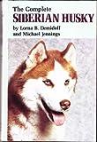 The Complete Siberian Husky
