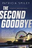 The Second Goodbye (A Pacific Homicide Book 3)