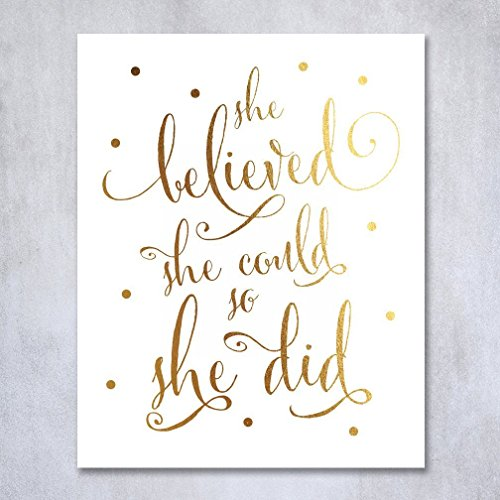 [She Believed She Could So She Did Gold Foil Art Print Inspirational Modern Wall Art Poster Decor 8 inches x 10 inches B5] (Inspirational Wall Decor)