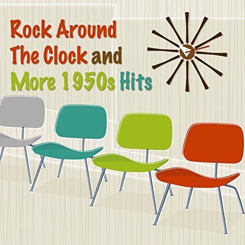Rock Around The Clock and More 1950s Hits]()