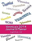 Veronica's 2014 Journal and Planner, Lightside Llc, 1492975907