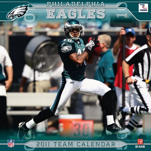 2011 Philadelphia Eagles Calendar by Perfect Timing - Turner (2010-10-30)