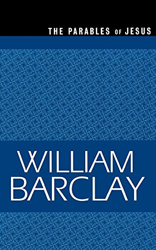 the-parables-of-jesus-the-william-barclay-library