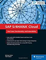 SAP S/4HANA Cloud: Use Cases, Functionality, and Extensibility Front Cover