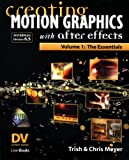 creating motion graphics with after effects vol 1 the essentials 3rd edition version 6 5
