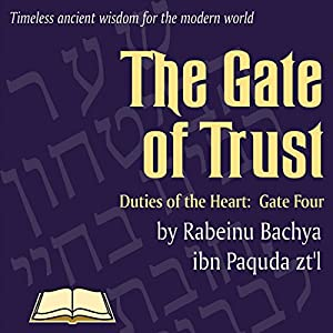 Chovos Halevavos - Duties of the Heart: Shaar HaBitachon - Gate of Trust in God Hörbuch