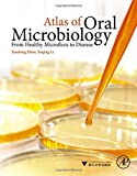 Atlas of Oral Microbiology : From Healthy Microflora to Disease, , 0128022345