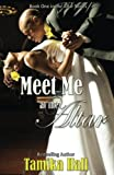 Meet Me At the Altar (The Altar Series Book 1)
