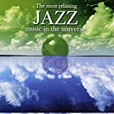 The Most Relaxing Jazz Music In The Universe music