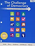 img - for Bundle: The Challenge of Democracy: American Government in Global Politics, Loose-leaf Version, 14th + LMS Integrated MindTap Political Science, 1 term (6 months) Printed Access Card book / textbook / text book