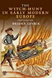 The Witch-Hunt in Early Modern Europe (Volume 2)