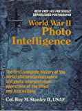 World War II Photo Intelligence, Roy M. Stanley, 0684170167