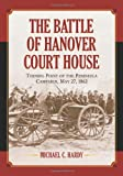 The Battle of Hanover Court House, Michael C. Hardy, 0786424648