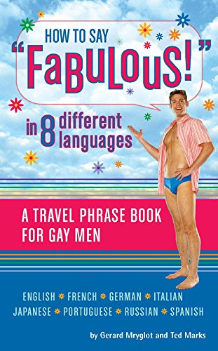 How to Say Fabulous! in 8 Different Languages by Quirk Books