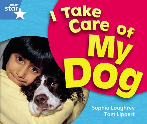 Download Rigby Star Guided Year 1 Blue Level: I Take Care Of My Dog Reader Single (STARQUEST) pdf epub