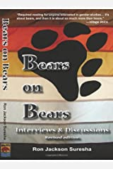 Bears on Bears: Interviews and Discussions